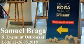 """""""Odkryj Boga na nowo"""" -pastor Samuel Braga - maj 2018"""